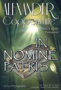 In nomine Patris (Relato nº 1) – Alexander Copperwhite, Blanca Miosi [ePub & Kindle]