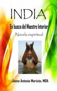 India: En busca del Maestro Interior – Jaime Antonio Marizán [ePub & Kindle]