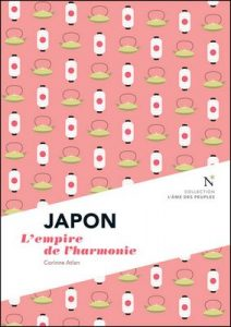 Japon : L'empire de l'harmonie: L'Âme des Peuples – Corinne Atlan [ePub & Kindle] [French]