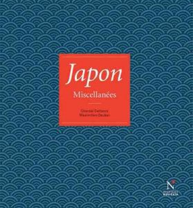Japon: Miscellanées – Chantal Deltenre [ePub & Kindle] [French]