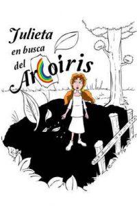 Julieta en busca del arcoiris: Versión ilustrada – Juan Jose Diaz Tellez [ePub & Kindle]