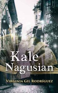 Kale Nagusian (Basque Edition) – Virginia Gil Rodríguez, Jose Antonio Arriola [ePub & Kindle] [Euskera]