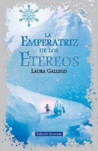 La Emperatriz de los Etéreos (edición ilustrada) – Laura Gallego [ePub & Kindle]