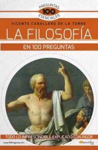 La Filosofía en 100 preguntas – Vicente Caballero de la Torre [ePub & Kindle]