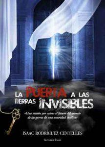 La Puerta a las Tierras Invisibles (7 días para el mundo nº 2) – Isaac Rodríguez Centelles [ePub & Kindle]