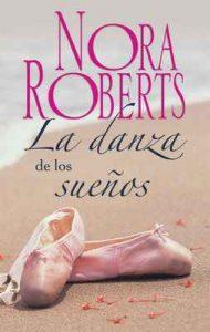 La danza de los sueños – Nora Roberts [ePub & Kindle]