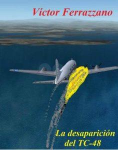 La desaparición del TC-48 – Víctor Ferrazzano [ePub & Kindle]