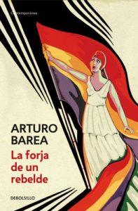 La forja de un rebelde – Arturo Barea [ePub & Kindle]