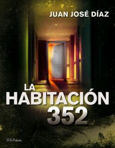 La habitación 352 – Juan José Díaz Téllez [ePub & Kindle]