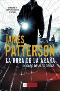 La hora de la araña – James Patterson, D. N. Bentolila [ePub & Kindle]