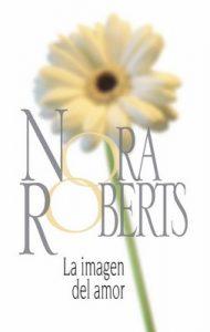 La imagen del amor – Nora Roberts [ePub & Kindle]