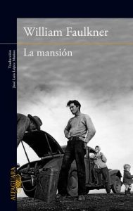 La mansión – William Faulkner [ePub & Kindle]