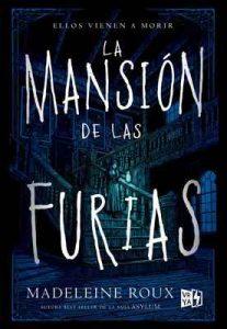 La mansión de las furias (Saga La mansión de las furias) – Madeleine Roux [ePub & Kindle]