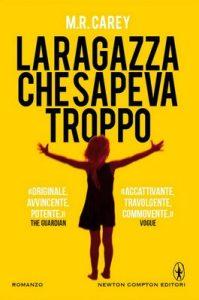 La ragazza che sapeva troppo (eNewton Narrativa) – M. R. Carey [ePub & Kindle] [Italian]