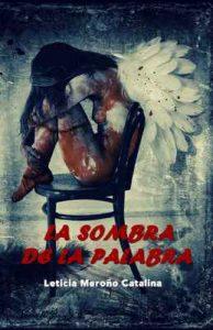La sombra de la palabra – Leticia Meroño Catalina [ePub & Kindle]