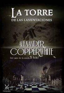 La torre de las lamentaciones: Juego de almas – Alexander Copperwhite, Víctor Manuel Mirete Ramallo [ePub & Kindle]