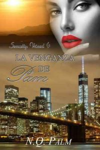 La venganza de Pam (Saga Security Ward nº 4) – NQ Palm [ePub & Kindle]