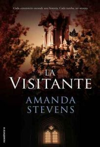La visitante – Amanda Stevens, María Angulo Fernández [ePub & Kindle]