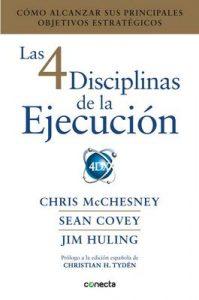 Las 4 disciplinas de la ejecución: Cómo alcanzar sus principales objetivos estratégicos – Jim Huling, Chris McChesney [ePub & Kindle]