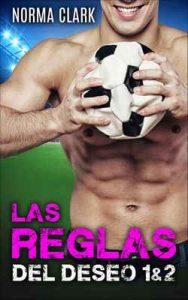 Las Reglas Del Deseo 1&2: Romance Deportivo – Norma Clark [ePub & Kindle]