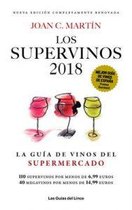 Los Supervinos 2018: La guía de vinos del supermercado (Las Guías del Lince) – Joan C. Martín [ePub & Kindle]