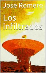 Los infiltrados – José Romero [ePub & Kindle]