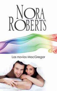 Los novios MacGregor – Nora Roberts [ePub & Kindle]