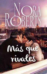 Más que rivales – Nora Roberts [ePub & Kindle]