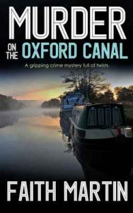 Murder on The Oxford Canal a gripping crime mystery full of twists – Faith Martin [ePub & Kindle] [English]