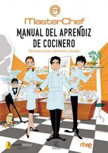 Manual del aprendiz de cocinero: Técnicas, trucos, utensilios y recetas – Shine, CR TVE [ePub & Kindle]