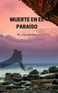 Muerte en el paraiso – M.J. Fernández [ePub & Kindle]