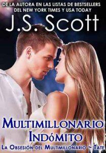 Multimillonario Indómito ~ Tate:: La Obsesión del Multimillonario ~ Libro 7 – J. S. Scott, Marta Molina Rodriguez [ePub & Kindle]