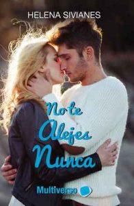 No te alejes nunca – Helena Sivianes [ePub & Kindle]