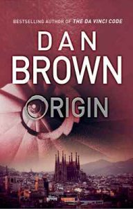 Origin: (Robert Langdon Book 5) – Dan Brown [ePub & Kindle] [English]