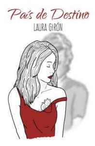 País de destino (Bilogía Viájame nº 2) – Laura Girón [ePub & Kindle]