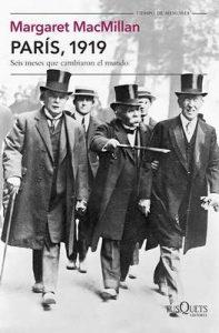 París, 1919: Seis meses que cambiaron el mundo (Volumen independiente) – Margaret MacMillan, Jordi Beltrán Ferrer [ePub & Kindle]