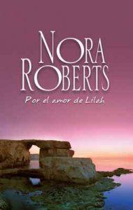 Por el amor de Lilah – Nora Roberts [ePub & Kindle]