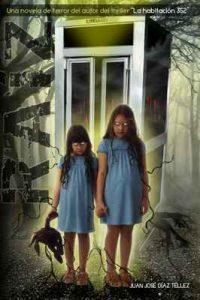 """Raíz: Una novela de terror del autor del thriller """"La habitación 352"""" – Juan José Díaz Téllez [ePub & Kindle]"""
