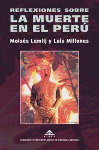 Reflexiones sobre la muerte en el Perú – Moisés Lemlij, Luis Millones [ePub & Kindle]