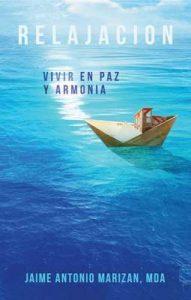 Relajación: Vivir en paz y armonía – Jaime Antonio Marizán [ePub & Kindle]