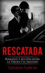 Rescatada – Tatiana Garcia [ePub & Kindle]
