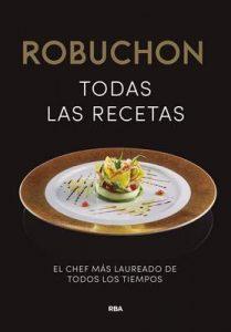 Robuchon. Todas las recetas – Joel Robuchon [ePub & Kindle]