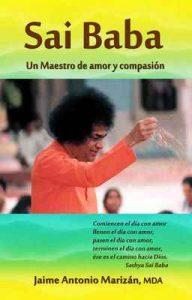 Sai Baba: Un Maestro de amor y compasión – Jaime Antonio Marizán [ePub & Kindle]