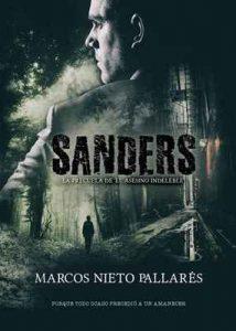 Sanders: La precuela de 'El asesino indeleble' – Marcos Nieto Pallarés, Alexia Jorques [ePub & Kindle]