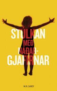 Stúlkan með náðargjafirnar – M. R. Carey, Magnea J. Matthíasdóttir [ePub & Kindle] [Icelandic]