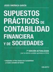 Supuestos prácticos de contabilidad financiera y de sociedades: 7ª Edición actualizada (Sin colección) – Jesús Omeñaca García [ePub & Kindle]