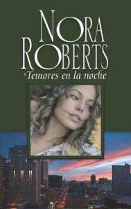 Temores en la noche – Nora Roberts [ePub & Kindle]