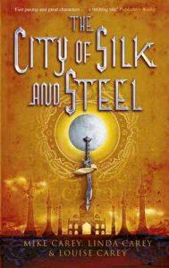 The City of Silk and Steel – M. R. Carey, Linda Carey [ePub & Kindle] [English]