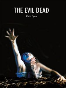The Evil Dead (Cultographies) – Kate Egan [ePub & Kindle] [English]
