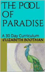 The Pool of Paradise: A 30 Day Curriculum – Elizabeth Bootman [ePub & Kindle] [English]
